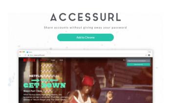 AccessURL : Partager votre compte Netflix, Spotify, etc. sans donner vos identifiants