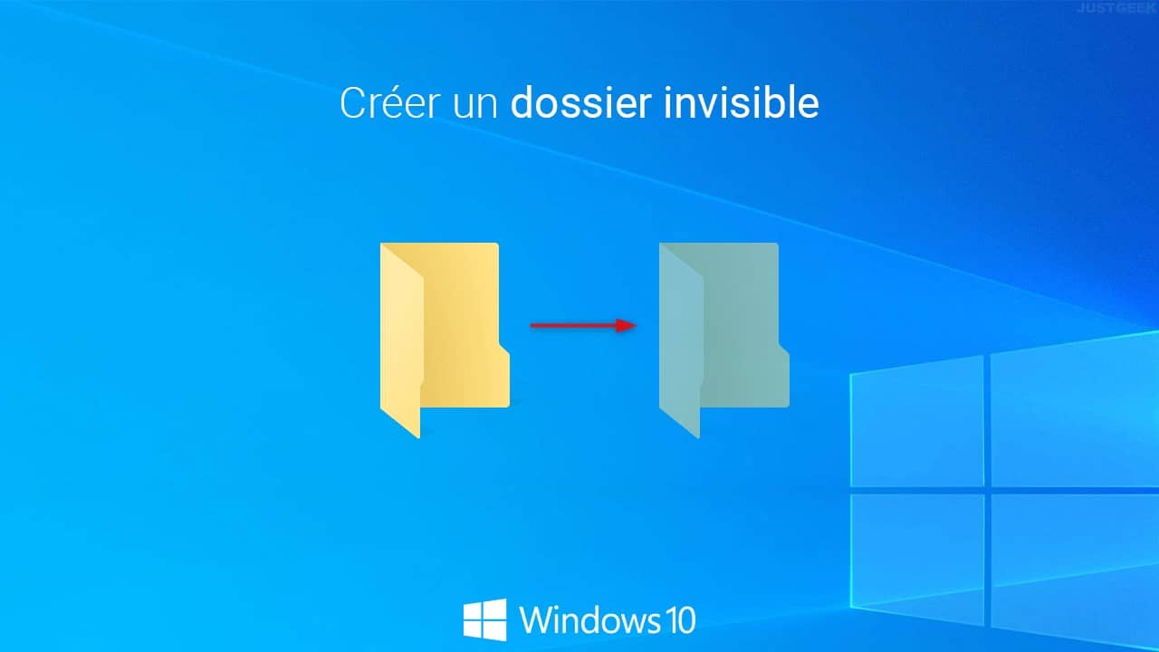 Créer un dossier invisible Windows 10