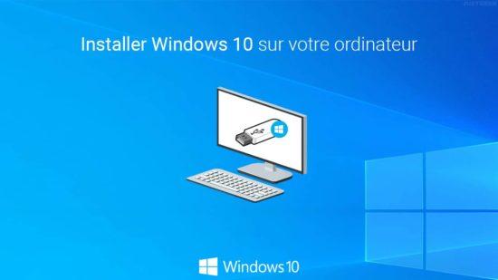 Installer Windows 10 sur votre PC depuis une clé USB
