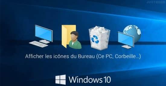 Afficher les icônes du Bureau (Ce PC, Corbeille…) dans Windows 10