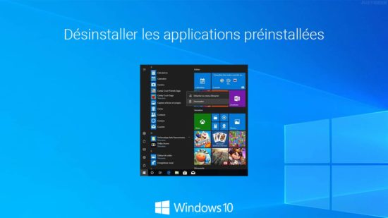 Désinstaller les applications préinstallées de Windows 10