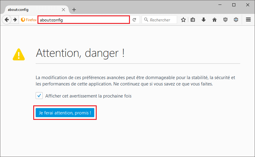about_config_je_ferai_attention_promis