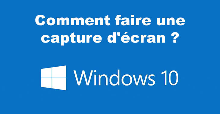 Capture d'écran sous Windows 10
