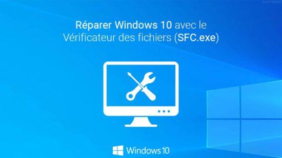Réparer un Windows 10 corrompu avec le Vérificateur des fichiers (SFC.exe)