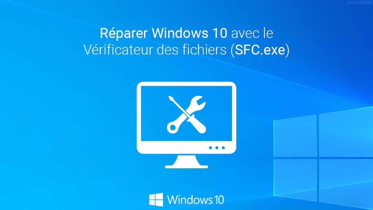 Réparer un système Windows 10 corrompu avec le Vérificateur des fichiers (SFC.exe)