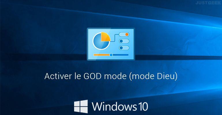 Activer le GOD mode (mode Dieu) sous Windows 10