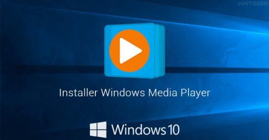 Installer Windows Media Player sous Windows 10