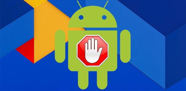 Bloquer la pub sur Android