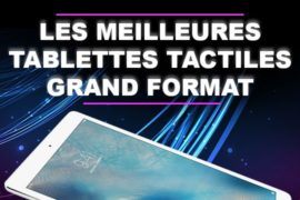 Les meilleures tablettes tactiles grand format