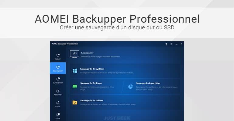 Sauvegarder un disque dur ou SSD avec AOMEI Backupper Professionnel