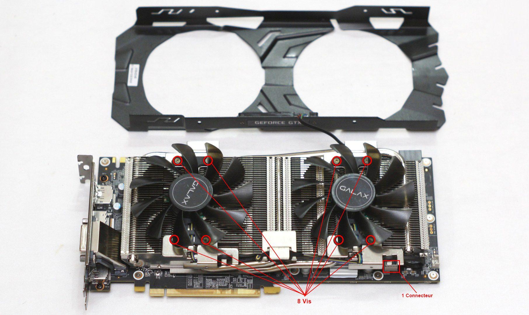 Démontage ventilateurs (refroidissement) KFA2 GTX 1070 EX GPU