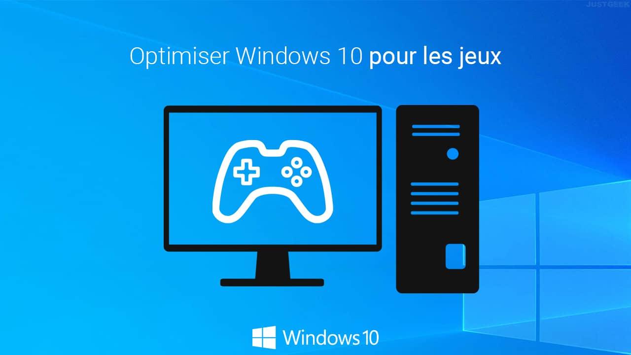 Optimiser Windows 10 pour les jeux vidéo