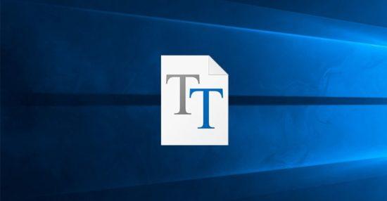 Installer une nouvelle police de caractères sous Windows 10
