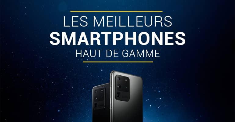 Meilleurs smartphone haut de gamme 2020