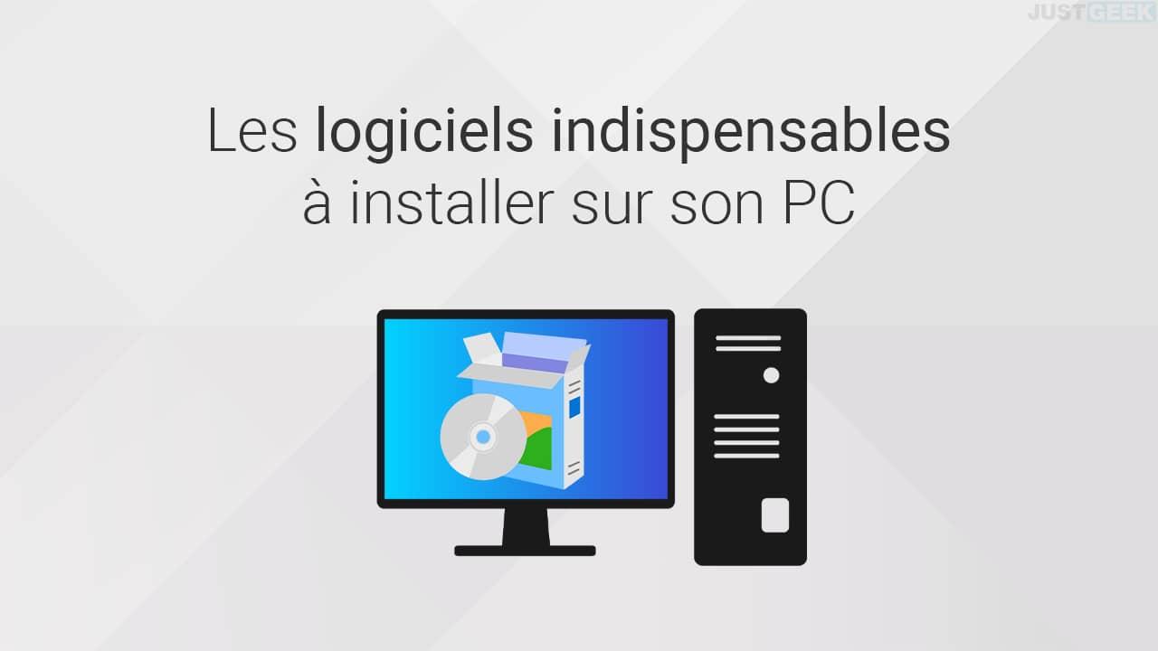 Logiciels gratuits et indispensables à installer sur son PC
