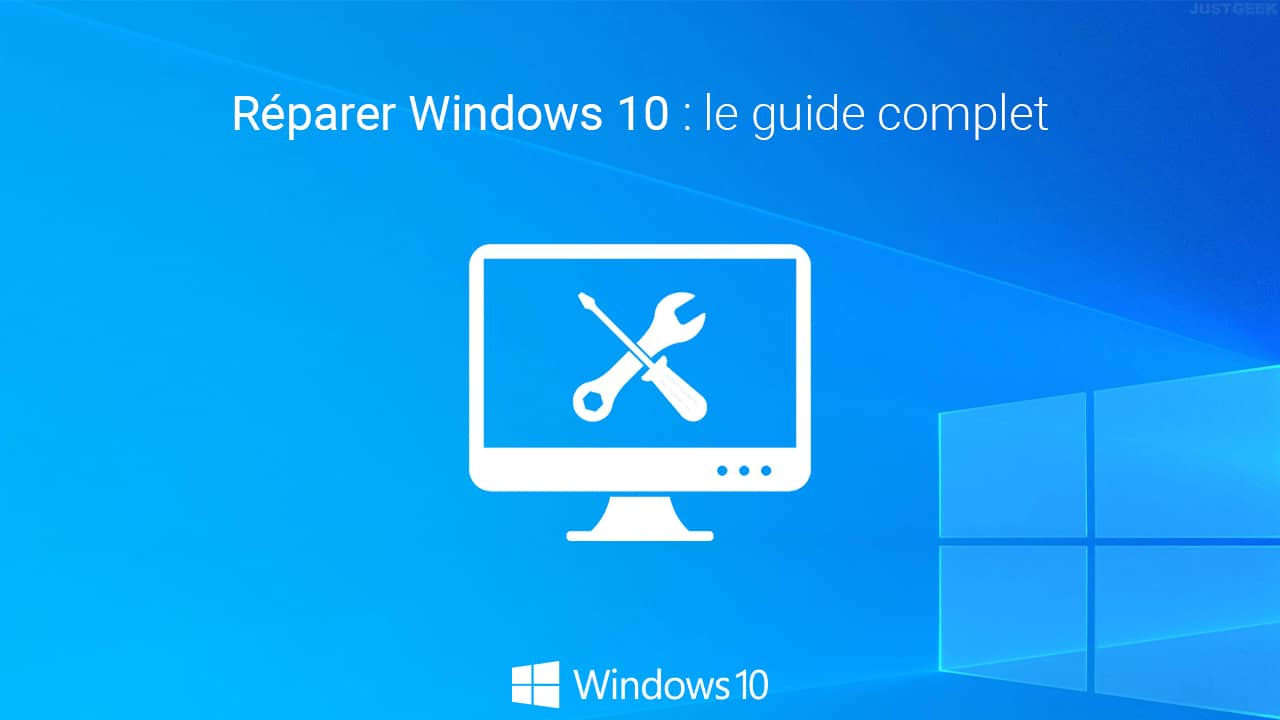 Réparer Windows 10 : guide complet