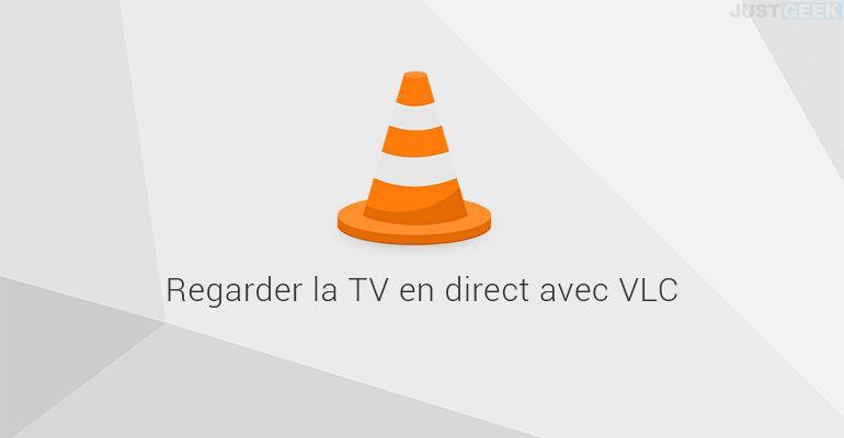 Regarder la TV en direct dans VLC media player