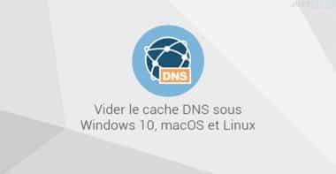 Vider le cache DNS