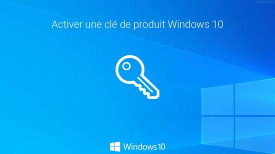Activer Windows 10 avec votre clé de produit