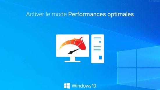 Activer le mode Performances optimales dans Windows 10