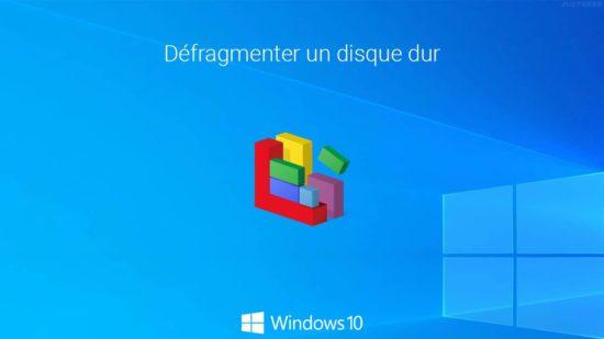 Défragmenter et optimiser un disque dur dans Windows 10