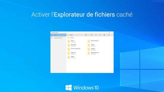 Activer l'Explorateur de fichiers caché dans Windows 10