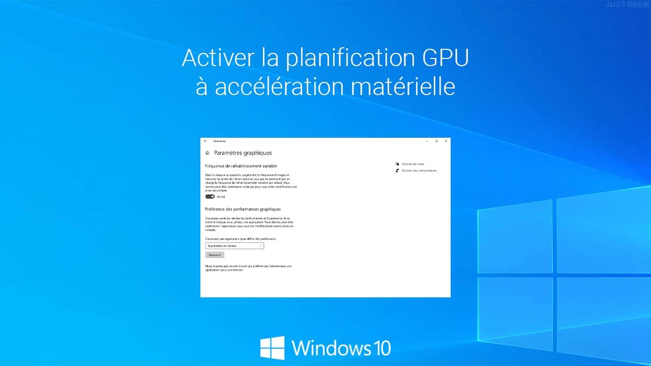 Activer la planification GPU à accélération matérielle dans Windows 10