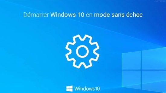 Mode sans échec Windows 10