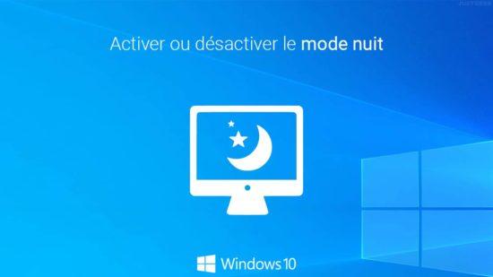 Windows 10 : activer ou désactiver l'éclairage nocturne ou mode nuit