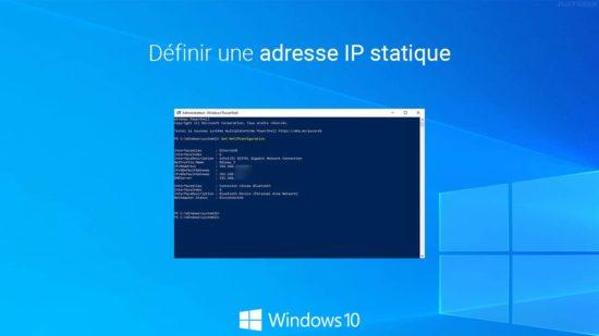 Définir une adresse IP fixe sous Windows 10