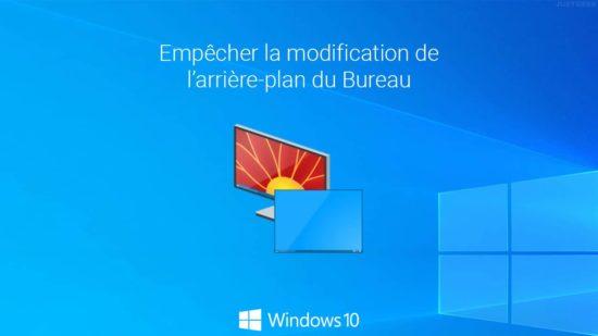 Empêcher la modification de l'arrière-plan du Bureau dans Windows 10