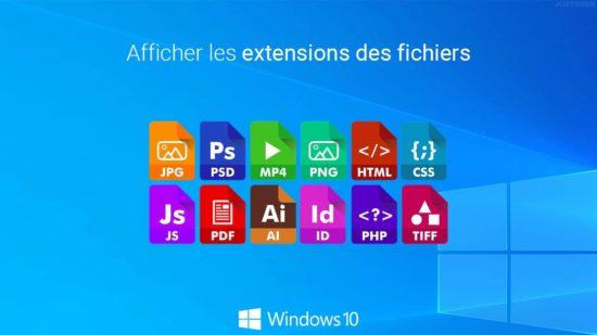 Afficher les extensions de fichiers dans Windows 10