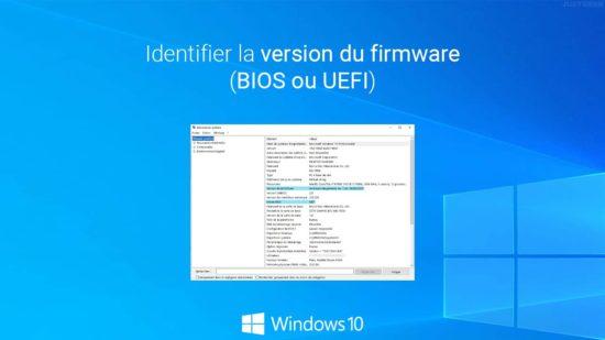 Identifier la version du firmware (BIOS ou UEFI) sous Windows 10