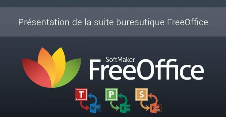 FreeOffice : une suite bureautique gratuite