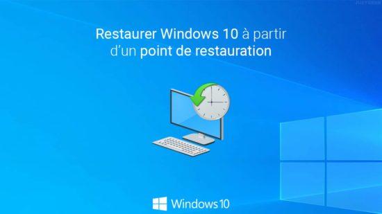 Restaurer Windows 10 à partir d'un point de restauration