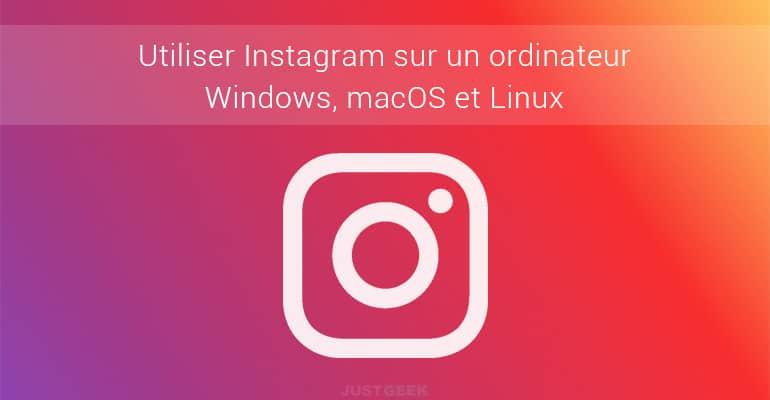 Utiliser Instagram sur un PC
