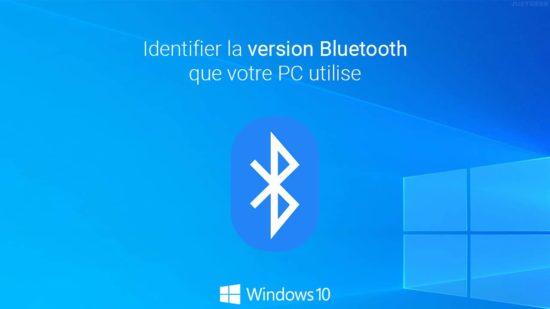 Identifier la version du Bluetooth dans Windows 10
