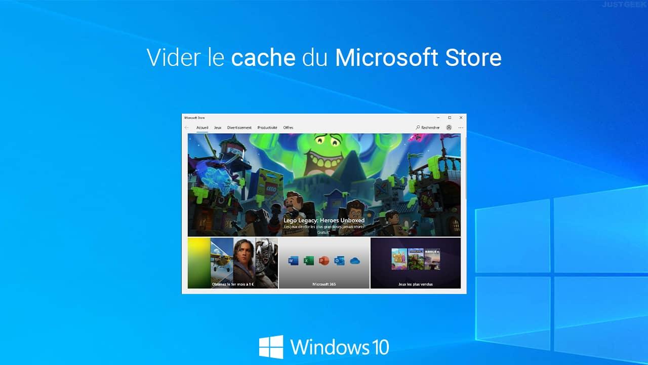 Vider le cache du Microsoft Store