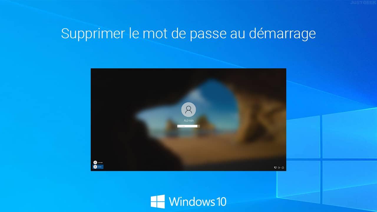 Supprimer le mot de passe au démarrage de Windows 10