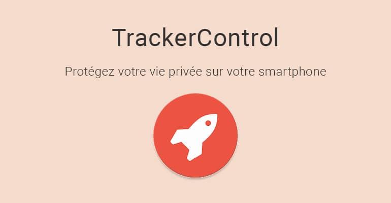 TrackerControl : Contrôlez la collecte des données de vos applications
