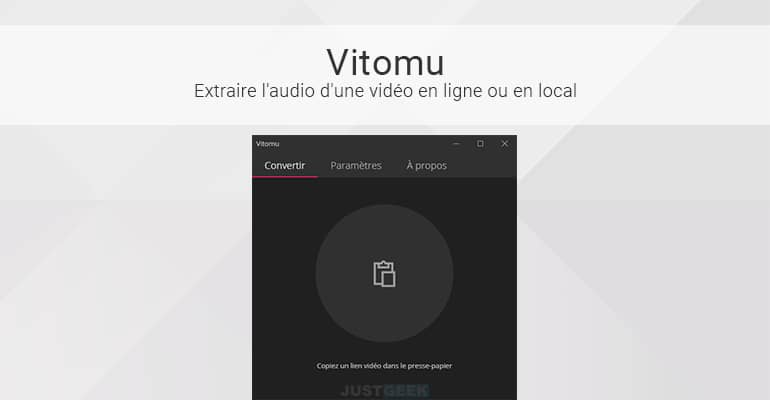 Vitomu : Extraire l'audio d'une vidéo