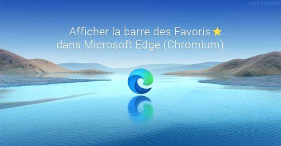 Afficher la barre des favoris dans Microsoft Edge Chromium