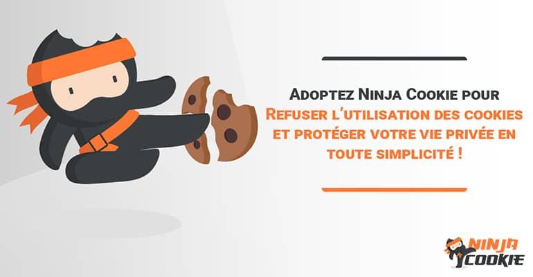 Bloquer cookies Internet avec Ninja Cookie