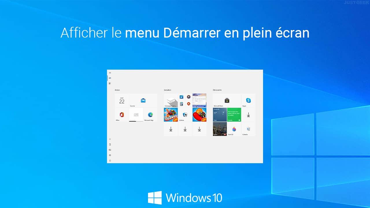 Afficher le menu Démarrer de Windows 10 en plein écran