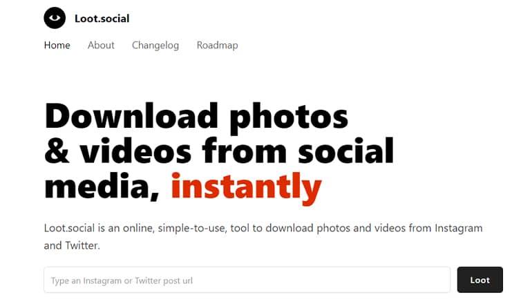 Loot.social : Télécharger des photos et vidéos Instagram et Twitter