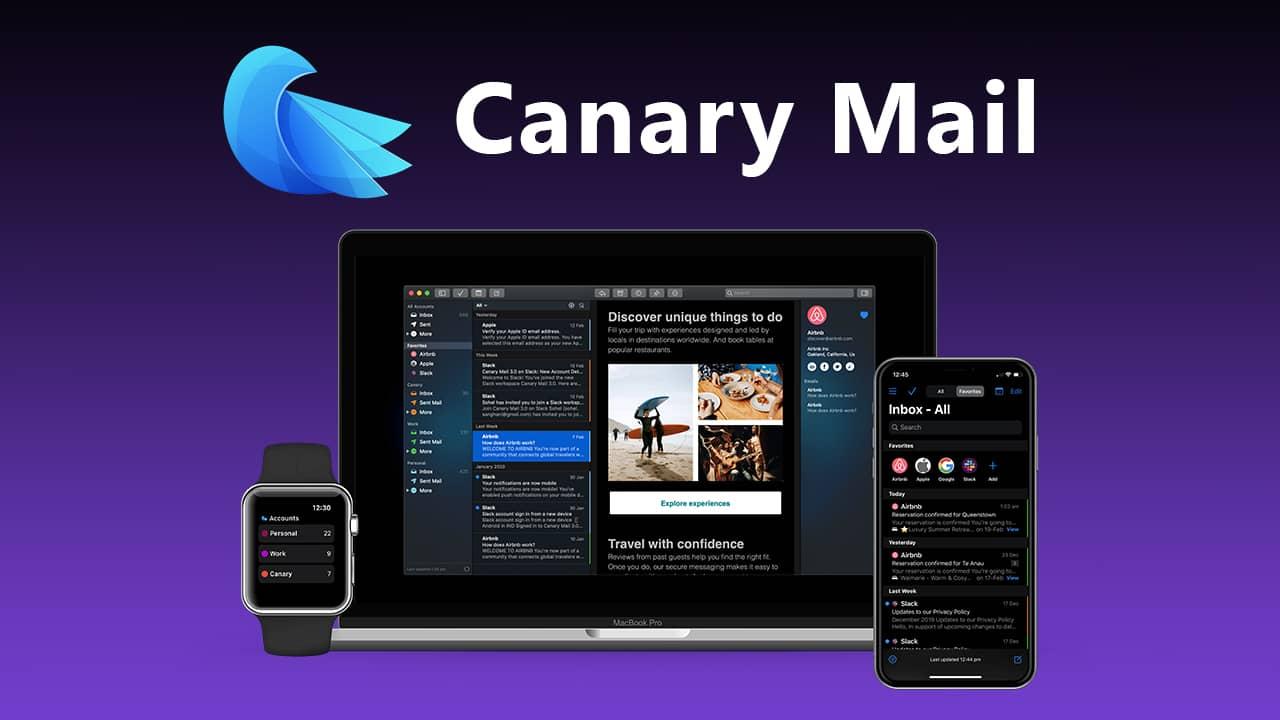 Canary Mail : application e-mail gratuite et sécurisée