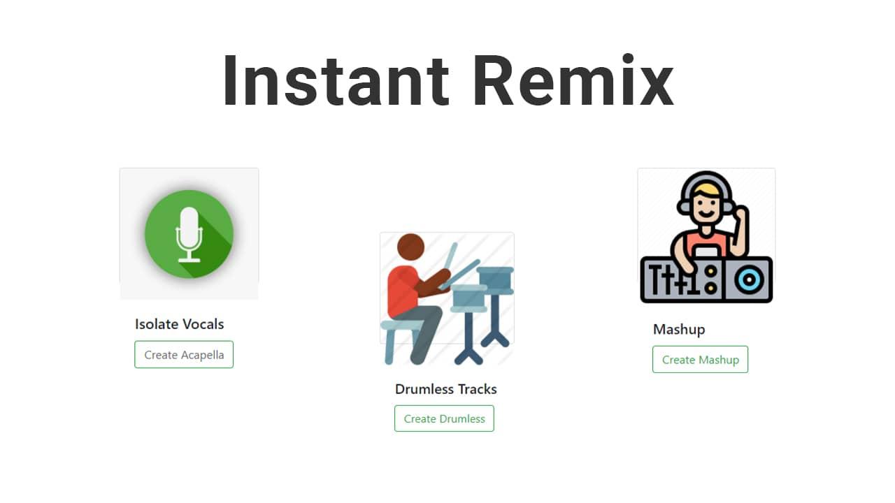 Instant Remix