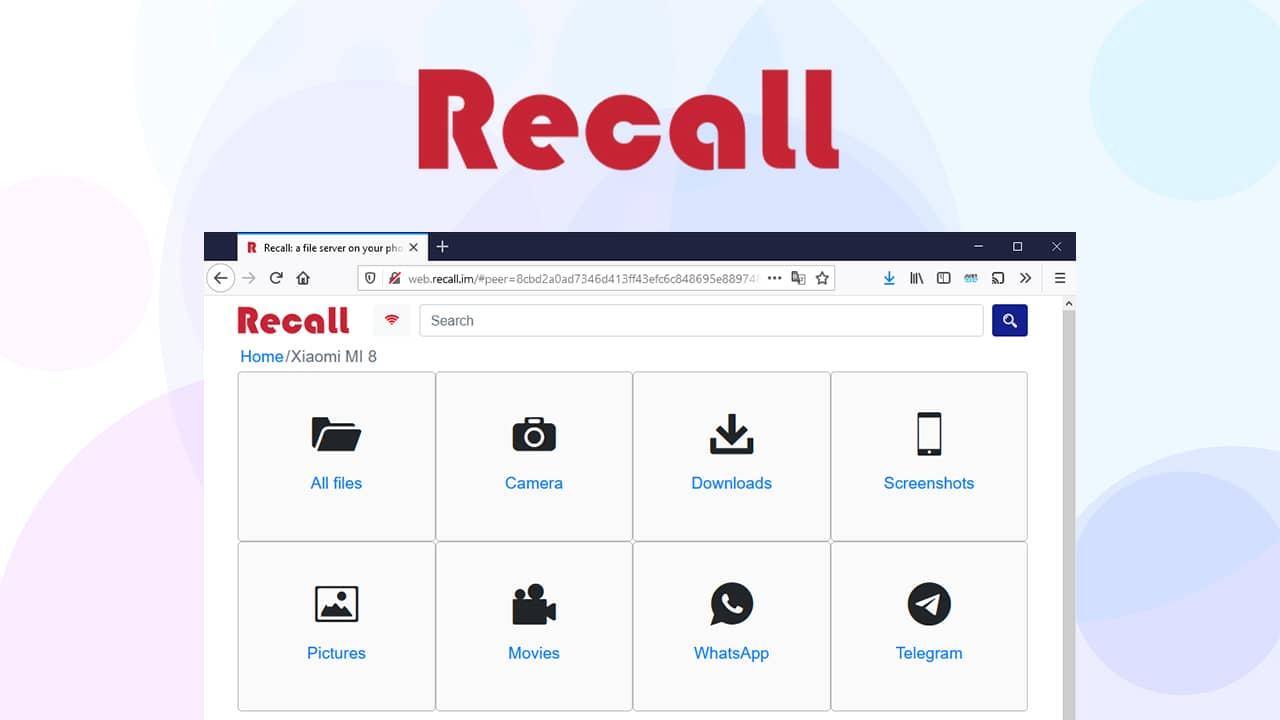 Recall : transférer fichiers de votre téléphone vers votre PC