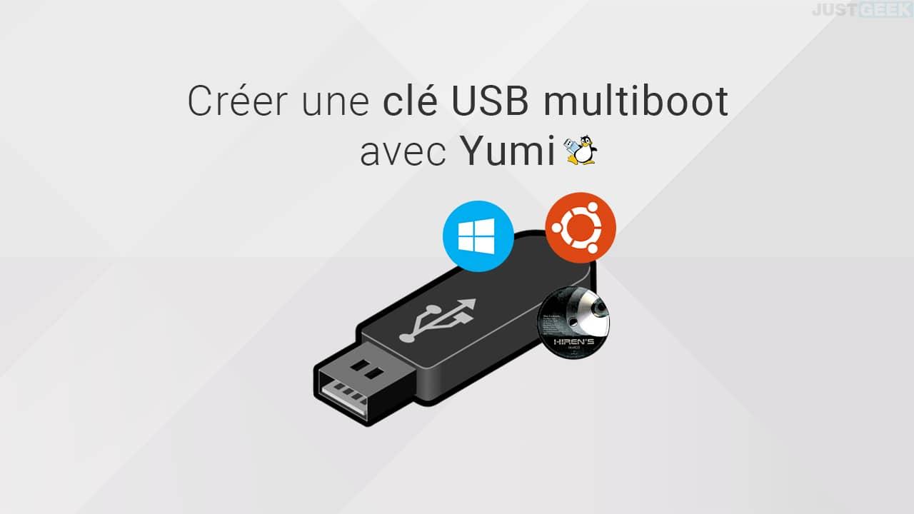Créer une clé USB multiboot avec Yumi