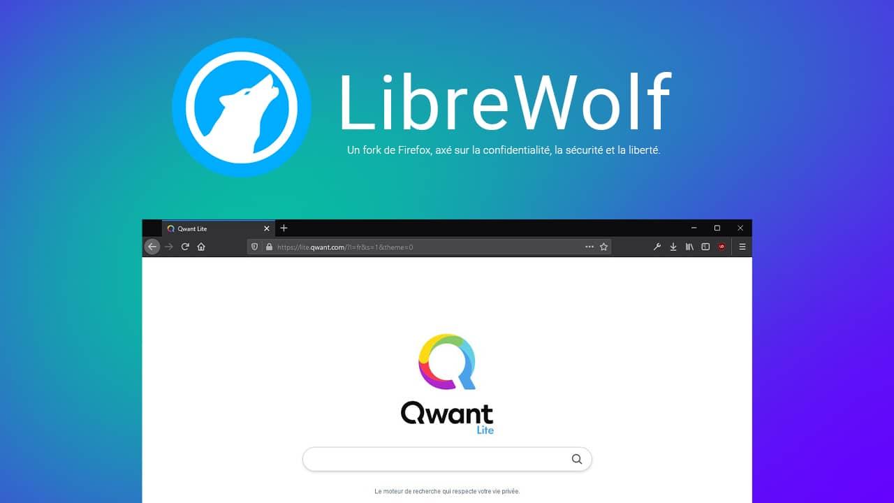 LibreWolf : un navigateur web axé sur la confidentialité